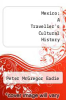 cover of Mexico: A Traveller`s Cultural History