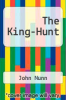 cover of The King-Hunt (2nd edition)