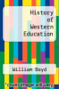 cover of History of Western Education (11th edition)