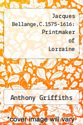 Cover of Jacques Bellange,C.1575-1616: Printmaker of Lorraine EDITIONDESC (ISBN 978-0714126111)