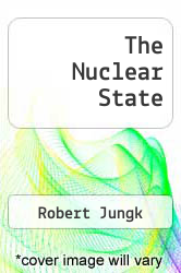 The Nuclear State by Robert Jungk - ISBN 9780714536804