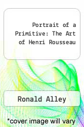 Cover of Portrait of a Primitive: The Art of Henri Rousseau EDITIONDESC (ISBN 978-0714819082)