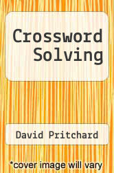Cover of Crossword Solving EDITIONDESC (ISBN 978-0715805220)