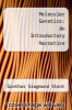 cover of Molecular Genetics: An Introductory Narrative (2nd edition)