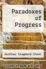 cover of Paradoxes of Progress