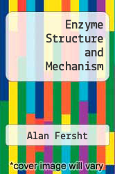 Cover of Enzyme Structure and Mechanism EDITIONDESC (ISBN 978-0716701880)