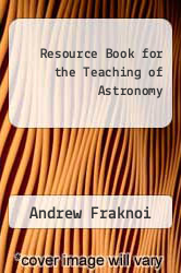 Resource Book for the Teaching of Astronomy by Andrew Fraknoi - ISBN 9780716702887