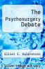 cover of The Psychosurgery Debate