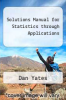cover of Solutions Manual for Statistics through Applications