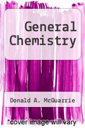 General Chemistry by Donald A. McQuarrie - ISBN 9780716714996