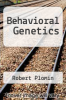 cover of Behavioral Genetics (3rd edition)