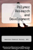cover of Polymer Research and Development (1st edition)