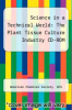 cover of Science in a Technical World: The Plant Tissue Culture Industry CD-ROM (1st edition)