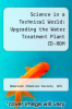 cover of Science in a Technical World: Upgrading the Water Treatment Plant CD-ROM (1st edition)