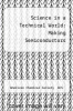 cover of Science in a Technical World: Making Semiconductors (1st edition)