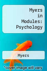 Cover of Myers in Modules: Psychology 6 (ISBN 978-0716741633)