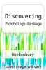 Discovering Psychology-Package by Hockenbury - ISBN 9780716762874