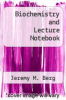 cover of Biochemistry and Lecture Notebook (6th edition)
