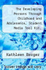 cover of The Developing Persons Through Childhood and Adolesence, Student Media Tool Kit, Journey Through Childhood Oservational Videos & Study Guide (7th edition)