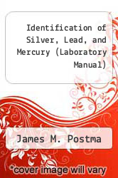 Cover of Identification of Silver, Lead, and Mercury (Laboratory Manual) 00 (ISBN 978-0716794424)