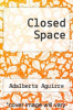 cover of Closed Space