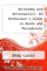 cover of Astronomy and Astronautics: An Enthusiast`s Guide to Books and Periodicals