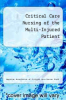 cover of Critical Care Nursing of the Multi-Injured Patient