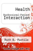 cover of Health Professional-Patient Interaction (3rd edition)