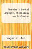 cover of Wheeler`s Dental Anatomy, Physiology and Occlusion (6th edition)