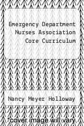Cover of Emergency Department Nurses Association Core Curriculum EDITIONDESC (ISBN 978-0721616186)