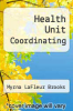 cover of Health Unit Coordinating (2nd edition)