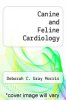 cover of Canine and Feline Cardiology