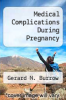 cover of Medical Complications During Pregnancy (2nd edition)