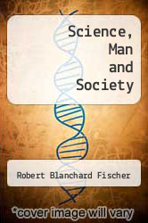 Cover of Science, Man and Society EDITIONDESC (ISBN 978-0721636801)