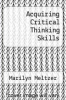 cover of Acquiring Critical Thinking Skills