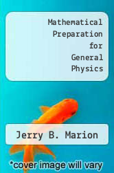 Mathematical Preparation for General Physics by Jerry B. Marion - ISBN 9780721660707
