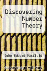 Discovering Number Theory by John Edward Maxfield - ISBN 9780721661865