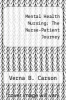 cover of Mental Health Nursing: The Nurse-Patient Journey