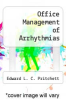 cover of Office Management of Arrhythmias