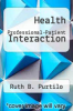 cover of Health Professional-Patient Interaction (2nd edition)