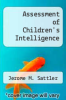 cover of Assessment of Children`s Intelligence