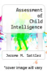 cover of Assessment of Child Intelligence