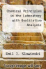 cover of Chemical Principles in the Laboratory with Qualitative Analysis