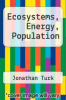 cover of Ecosystems, Energy, Population