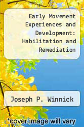 Cover of Early Movement Experiences and Development: Habilitation and Remediation EDITIONDESC (ISBN 978-0721694658)