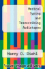 cover of Medical Typing and Transcribing Audiotapes (3rd edition)