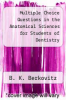 cover of Multiple Choice Questions in the Anatomical Sciences for Students of Dentistry