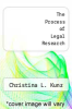 cover of The Process of Legal Research (7th edition)