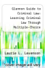 cover of Glannon Guide to Criminal Law: Learning Criminal Law Through Multiple-Choice Questions and Analysis (Print + eBook Digital Download Bonus Pack)