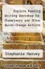 cover of Explore Reading Writing Workshop Ed: Chameleons and Other Quick-Change Artists (1st edition)